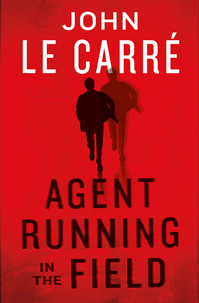 Agent Running In The Field - UK Book Cover